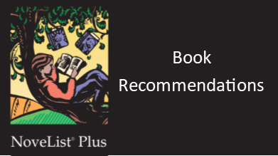 Novelist Plus - Get book recommendations by typing in your favorites